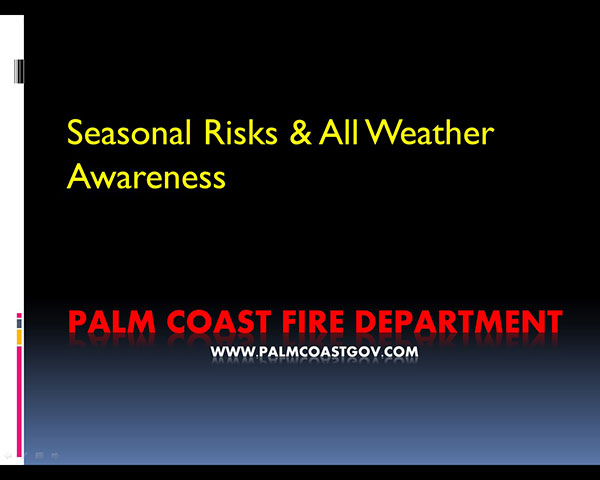 Seasonal Risks and All Weather Awareness